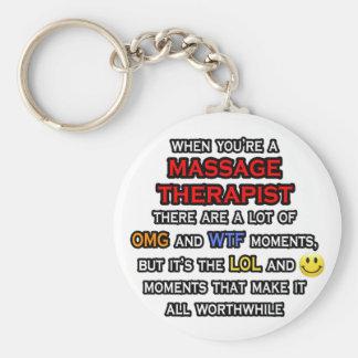 Funny Massage Therapist ... OMG WTF LOL Key Ring