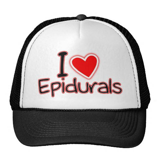 Funny Maternity I Love Epidurals Mesh Hat