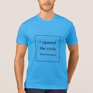 Funny math square circle alternative facts T-Shirt