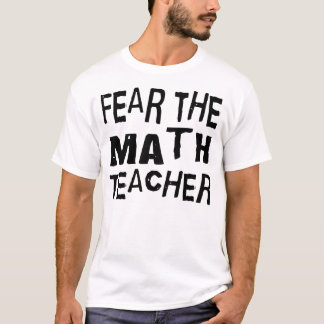 Funny Math Teacher T-Shirt