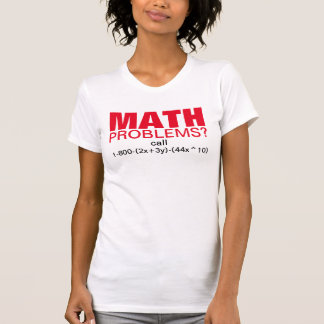 Funny math tutor joke. Get help with an equation T-Shirt
