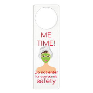 """Funny """"Me time do not enter for everyone's safety"""" Door Knob Hangers"""
