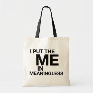 Funny Meaningless Bag