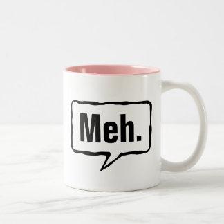 Funny Meh. coffee mug in pink or custom color