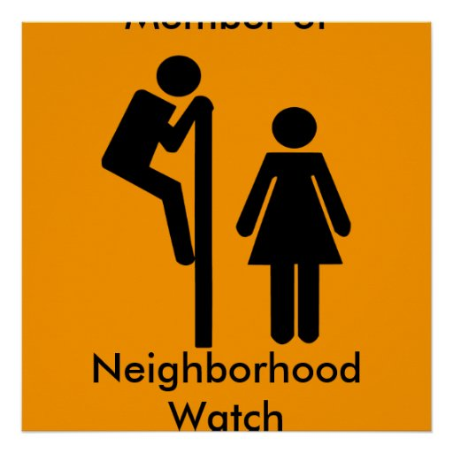 funny member of neighbourhood watch safety posters zazzle