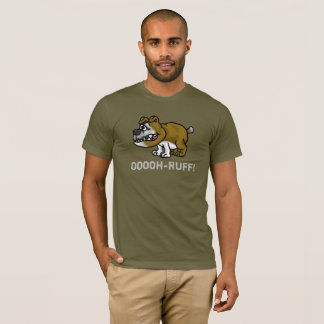 Funny Military Bull Dog T-Shirt  Ooooh-Ruff!