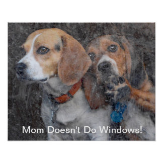 Funny Mom Doesn't Do Windows Beagle Poster