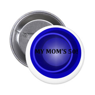 Funny Mom Is 50 Birthday Gifts Pins