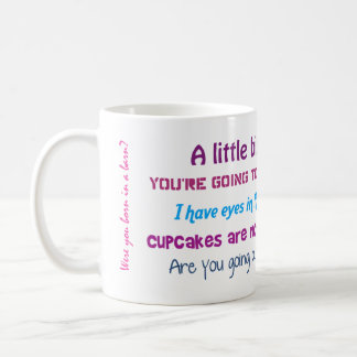 Funny Mom Quotes Mug