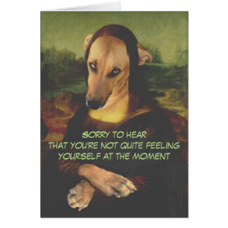 Funny Mona Dog Get Well Card