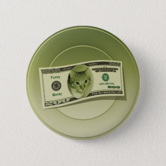 Funny Money 6 Cm Round Badge