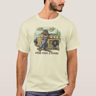 Funny Moose with a Woody by Mudge Studios T-Shirt