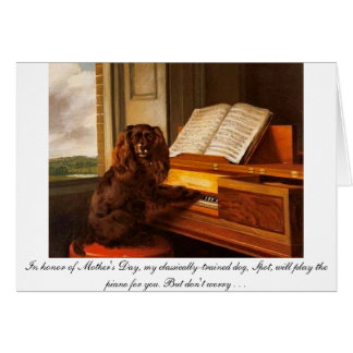 Funny Mother's Day card with dog and piano