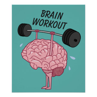 Funny Motivational Brain Workout Barbell Poster