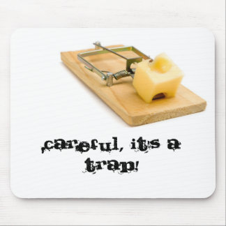 Funny mouse pad - Mouse trap.
