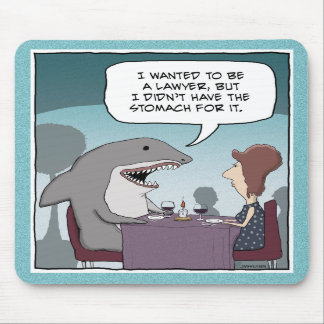 Funny mousepad: Shark Lawyer