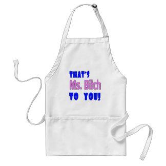 Funny Ms. Bitch T-shirts Gifts Standard Apron