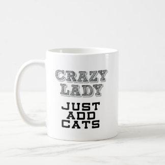Funny Mug - Crazy Lady - Just add Cats
