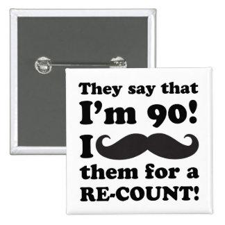 Funny Mustache 90th Birthday 15 Cm Square Badge