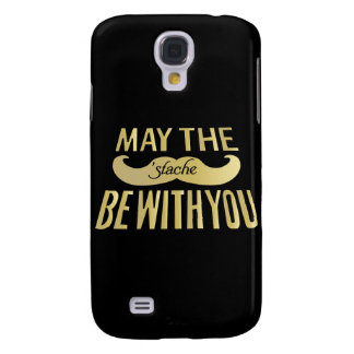 Funny Mustache - May the Stache be with you Galaxy S4 Cover