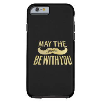 Funny Mustache - May the Stache be with you iPhone 6 Case