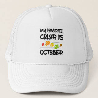 Funny My Favorite Color is October Fall Leaves Trucker Hat