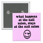 Funny nail salon buttons