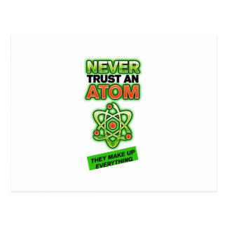 Funny Never Trust an Atom Postcard