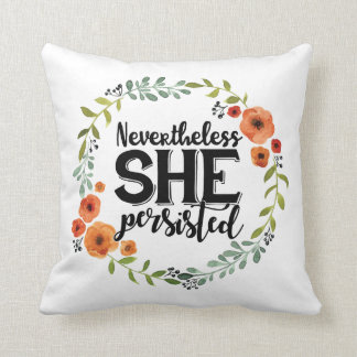 Funny Nevertheless she persisted cute vintage meme Cushion