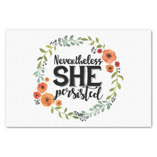 Funny Nevertheless she persisted cute vintage meme Tissue Paper