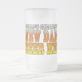 Funny New Fathers : Worlds Greatest New Dad Frosted Glass Beer Mug