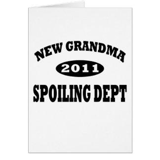Funny New Grandma Spoiling Department Greeting Card