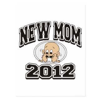 Funny New Mom 2012 Postcard