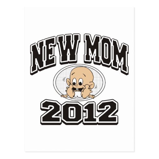 Funny New Mom 2012 Post Cards