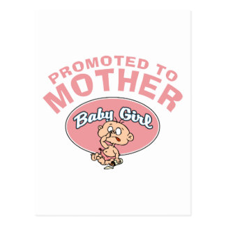Funny New Mother First Baby Girl Postcard