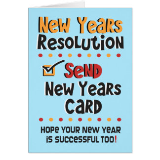 Funny New Years Resolution -  New Year Humor Cards