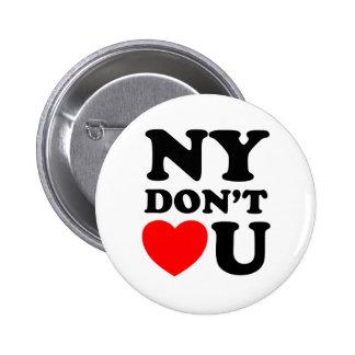 Funny New York Quote Heart 6 Cm Round Badge