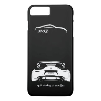 "Funny Nissan 370Z ""quit staring at my @ss"" iPhone 7 Plus Case"