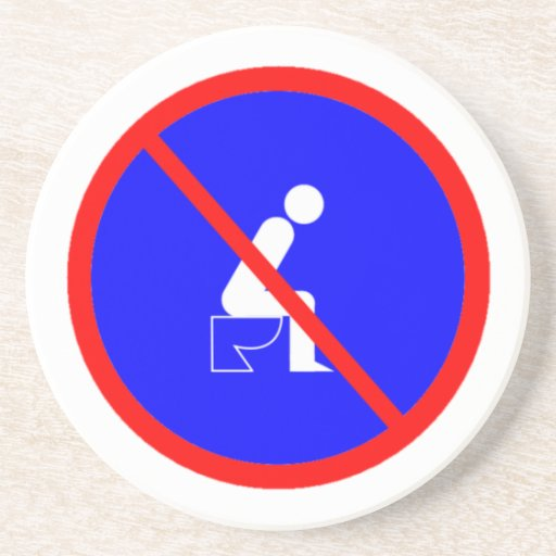 Funny No Sitting On Toilet Sign Coaster