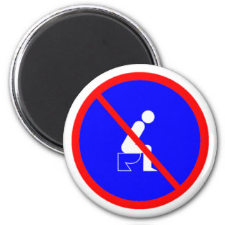 Funny No Sitting On Toilet Sign Magnet
