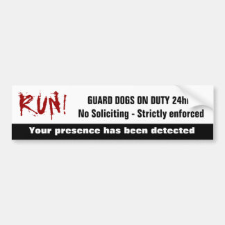 Funny No Soliciting Guard Dogs on Duty Warning Bumper Sticker