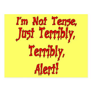 Funny Not Tense T-shirts Gifts Postcards