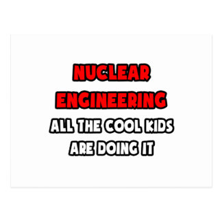 Funny Nuclear Engineer Shirts and Gifts Post Cards