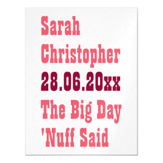 Funny Nuff Said Postcard Size Save the Date Magnet Magnetic Invitations