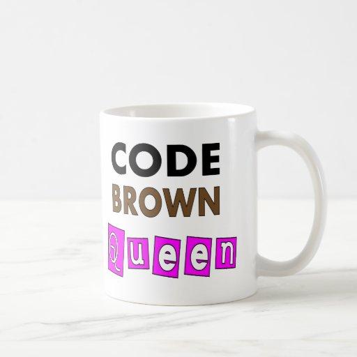 "Funny Nurse ""CODE BROWN QUEEN"" Gifts Mug"