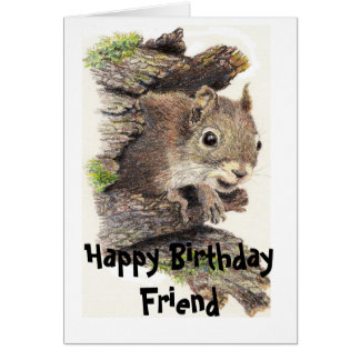 Funny, Nutty Friend Birthday Squirrel Card