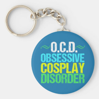 Funny Obsessive Cosplay Disorder Key Ring