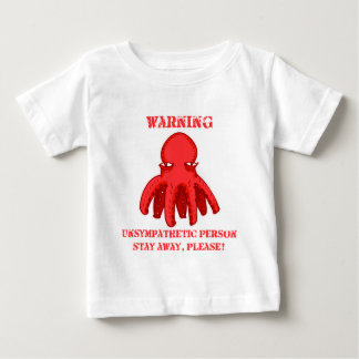 funny octopus cartoon stay away warning baby T-Shirt