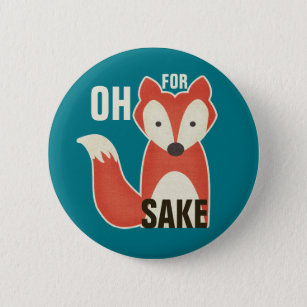 Funny Fox Badges & Pins | Zazzle AU