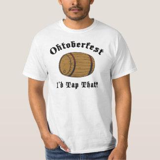 Funny Oktoberfest I'd Tap That T-Shirt